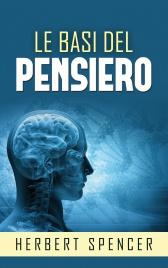 LE BASI DEL PENSIERO (EBOOK) di Herbert Spencer