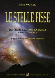 LE STELLE FISSE Interpretazione karmica e psicologica di Iris Vorel