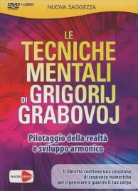 LE TECNICHE MENTALI DI GRIGORIJ GRABOVOJ - VIDEOCORSO IN Pilotaggio della realtà e sviluppo armonico di Grigori Grabovoi
