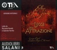 LA LEGGE DELL'ATTRAZIONE - AUDIOLIBRO 2 CD MP3 Versione integrale di Esther e Jerry Hicks