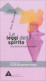 LE LEGGI DELLO SPIRITO Una storia di trasmutazione di Dan Millman