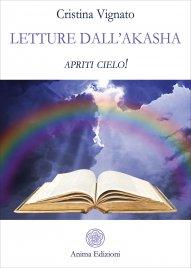 LETTURE DALL'AKASHA Apriti cielo! di Cristina Vignato