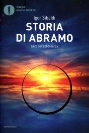 STORIA DI ABRAMO Libro dell'abbondanza di Igor Sibaldi