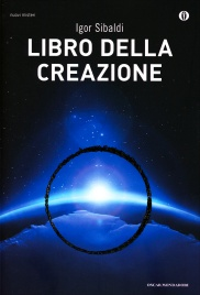 LIBRO DELLA CREAZIONE di Igor Sibaldi