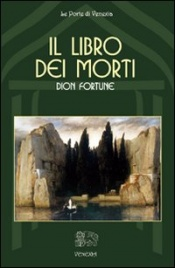 IL LIBRO DEI MORTI di Dion Fortune