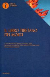 IL LIBRO TIBETANO DEI MORTI Prima edizione integrale con il commento del Dalai Lama di Graham Coleman, Thupten Jinpa