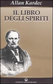 IL LIBRO DEGLI SPIRITI di Allan Kardec