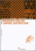 LINGUAGGIO EDILIZIO E SAPERE COSTRUTTIVO di Adolfo C. Dell'Acqua, Vittorio Degli Esposti, Giovanni Mochi