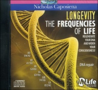THE FREQUENCIES OF LIFE - LONGEVITY Rigenera il tuo DNA ed evolvi la tua coscienza - DNA Repair di Nicholas Caposiena