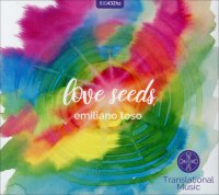 LOVE SEEDS di Emiliano Toso