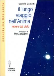 IL LUNGO VIAGGIO NELL'ANIMA Lettere dal cielo di Gemma Cometti