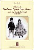 IL DIARIO DI MADAME EGOUT POUR SWEET Con il sig. Gurdjieff a Parigi 1948-1949 di Rina Hands