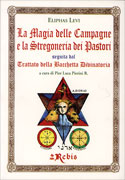 LA MAGIA DELLE CAMPAGNE E LA STREGONERIA DEI PASTORI di Eliphas Levi