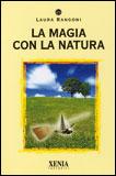 LA MAGIA CON LA NATURA di Laura Rangoni