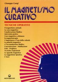 IL MAGNETISMO CURATIVO di Giuseppe Gangi