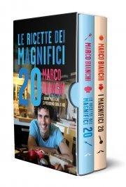 I MAGNIFICI 20 E LE RICETTE di Marco Bianchi