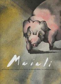MAIALI La fattoria degli animali raccontata da George Orwell ad Andrea Rauch