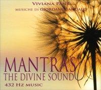 MANTRAS THE DIVINE SOUND - MUSICHE 432 HZ di Viviana Pane, Giordano Sandalo