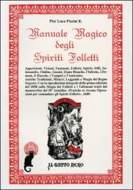 MANUALE MAGICO DEGLI SPIRITI FOLLETTI di Pier Luca Pierini