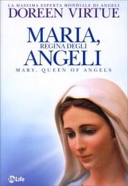 MARIA, REGINA DEGLI ANGELI di Doreen Virtue