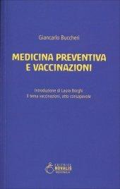 MEDICINA PREVENTIVA E VACCINAZIONI di Giancarlo Buccheri