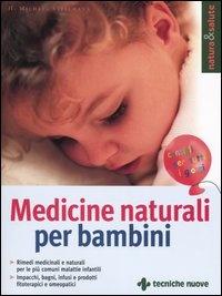 MEDICINE NATURALI PER BAMBINI di Michael Stellmann