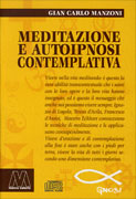 MEDITAZIONE E AUTOIPNOSI CONTEMPLATIVA di Giancarlo Manzoni