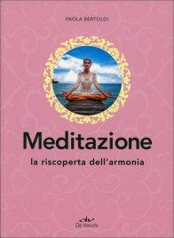MEDITAZIONE La riscoperta dell'armonia di Paola Bertoldi