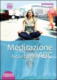 MEDITAZIONE FACILE COME L'ABC (VIDEOCORSO IN DVD) di Simonette Vaja