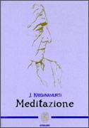 MEDITAZIONE di Jiddu Krishnamurti