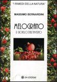 MELOGRANO Il gioiello dell'inverno di Massimo Bernardini
