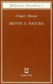 MENTE E NATURA di Gregory Bateson