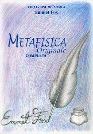 METAFISICA ORIGINALE COMPLETA di Emmet Fox