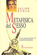 METAFISICA DEL SESSO di Julius Evola