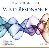 MIND RESONANCE Schumann Resonance Intonation 7,8Hz di Riccardo Tristano Tuis