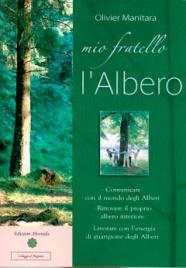 MIO FRATELLO L'ALBERO di Olivier Manitara