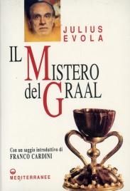 IL MISTERO DEL GRAAL di Julius Evola