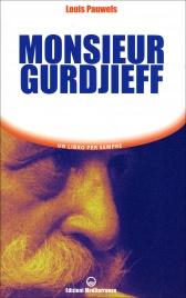 MONSIEUR GURDJIEFF di Louis Pauwels