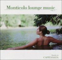 MONTICOLO LOUNGE MUSIC - VOL. 1 di Capitanata