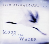 MOON ON THE WATER di Stan Richardson