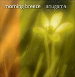 MORNING BREEZE di Anugama