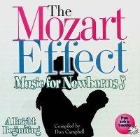 THE MOZART EFFECT - MUSIC FOR NEWBORNS - A BRIGHT BEGINNING Stimola prima il cervello dei neonati e poi conduce ad un sereno riposo di a cura di Don Campbell