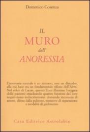 IL MURO DELL'ANORESSIA di Domenico Cosenza