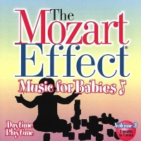 THE MOZART EFFECT - MUSIC FOR BABIES - DAYTIME PLAYTIME Musica selezionata da Don Campbell di Don Campbell