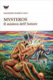 MYSTEROS. IL MISTERO DELL'AMORE di Maurizio Barracano