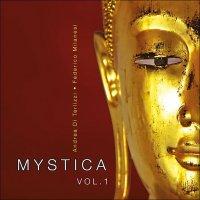 MYSTICA - VOL. 1 (CD) Musica e mantra per meditazione e relax di Andrea Di Terlizzi, Federico Milanesi