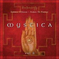 MYSTICA - VOL. 3 (CD) Musica e mantra per meditazione e relax di Andrea Di Terlizzi, Federico Milanesi