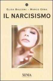 IL NARCISISMO di Elisa Balconi