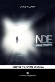 NDE - VISIONI PREMORTE (EBOOK) Confine tra ignoto e scienza di Davide Vaccarin