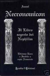 NECRONOMICON Il Libro segreto dei Nephilim di Azazel